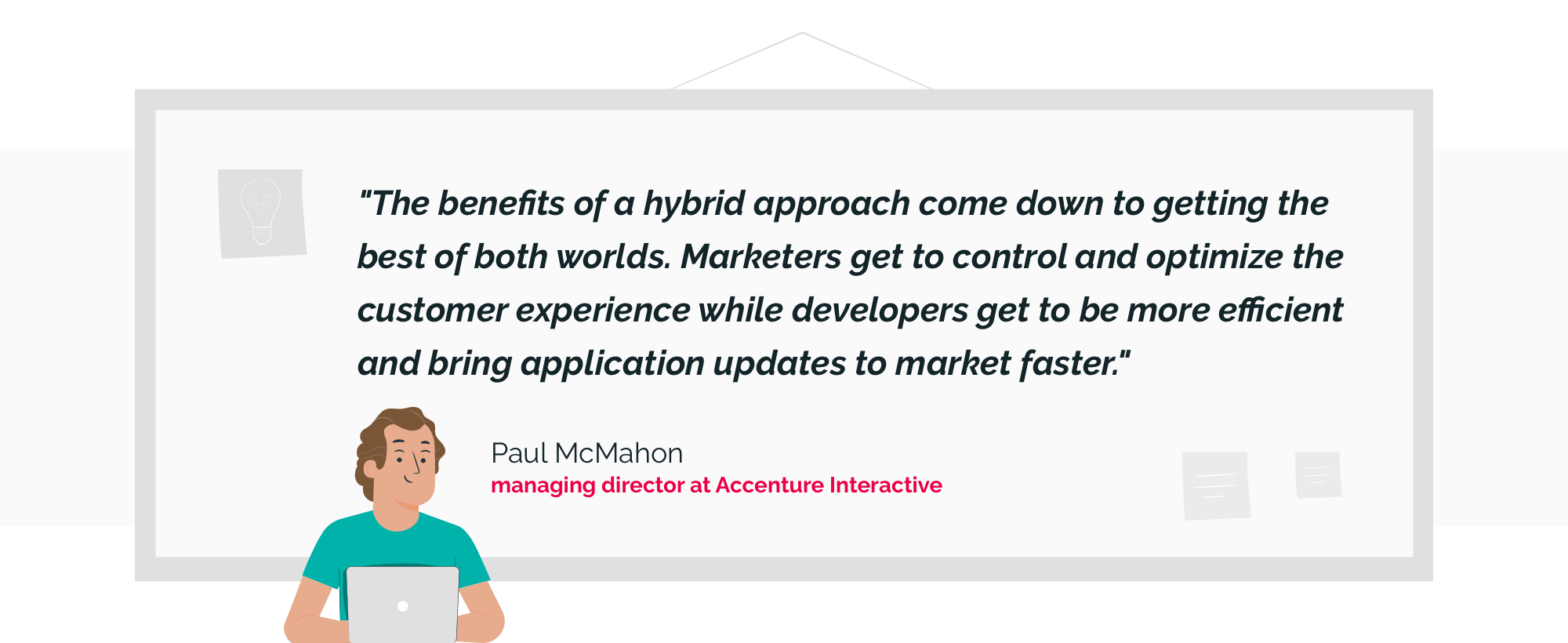 benefits of a hybrid approach