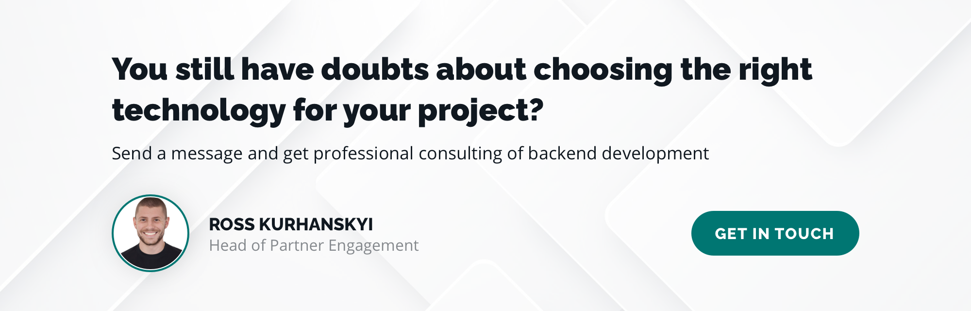 You still have doubts about choosing the right technology for your project?