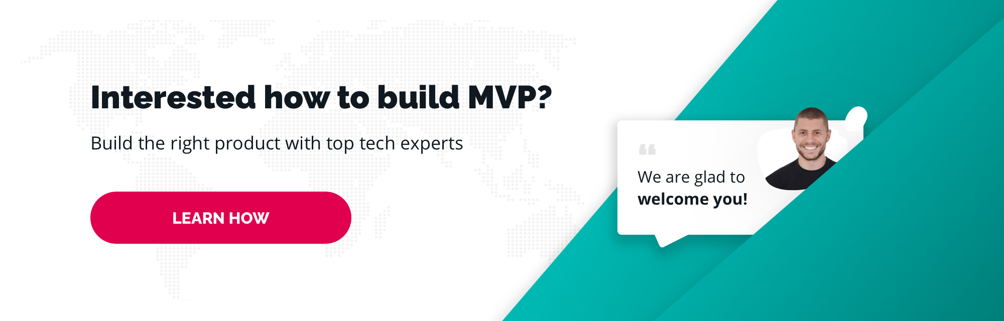 Interested how to build MVP?